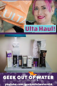 Ulta Haul! on youtube.com/geekoutofwater404