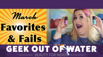 March Faves and Fails